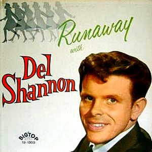 Del Shannon - Runaway With