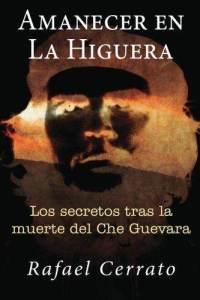 amanecer-en-la-higuera-los-secretos-tras-rafael-cerrato-paperback-cover-art