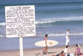 Durbin So. Africa sign during Apartheid era