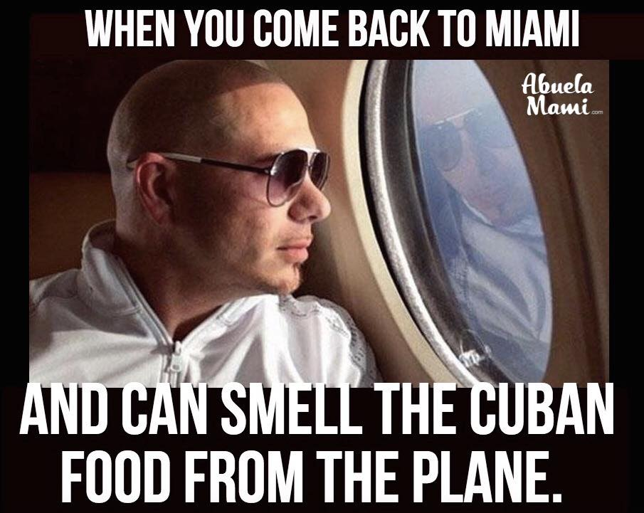 smell cuban frood from the plane miami meme of the day when you can smell the cuban food from the plane
